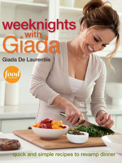 Веекнигхтс with Giada: Quick and Simple Recipes to Revamp Dinner