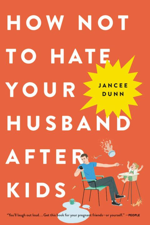 hoe not to hate your husband after kids parenting book