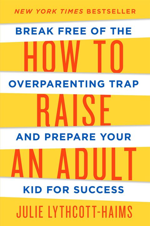 hoe to raise an adult parenting book