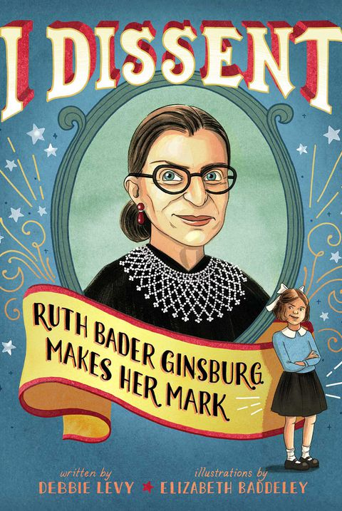 и dissent ruth bader ginsburg makes her mark nonfiction books for kids