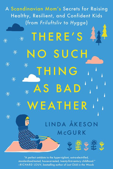 er's no such thing as bad weather parenting book